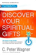 Discover Your Spiritual Gifts The Easy To Use Guide That Helps You Identify & Understand Your Unique God Given Spiritual Gifts