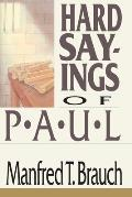 Hard Sayings of Paul: Love, Work & Parenting in a Changing World