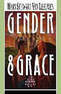 Gender & Grace: Love, Work & Parenting In A Changing World by Mary Stewart Vanleeuwen