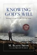 Knowing Gods Will Finding Guidance for Personal Decisions