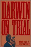 Darwin on Trial 2ND Edition