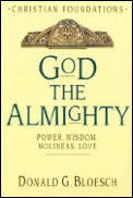 God the Almighty Power Wisdom Holiness Love