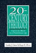 20th Century Theology God & the World in a Transitional Age