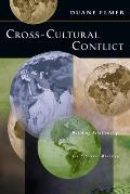 Cross-cultural Conflict : Building Relationships for Effective Ministry (93 Edition)