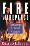 Fire In The Fireplace Charismatic Renewa