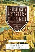 Christianity & Western Thought Faith & Reason in the Nineteenth Century