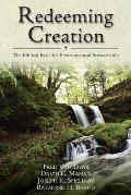 Redeeming Creation: The Biblical Basis for Environmental Stewardship