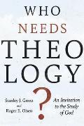 Who Needs Theology? (96 Edition)