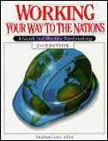 Working Your Way to the Nations: A Guide to Effective Tentmaking