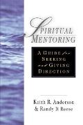 Spiritual Mentoring A Guide for Seeking & Giving Direction