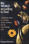 World According To God A Biblical View