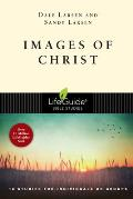 Images of Christ: 10 Studies for Individuals or Groups (Lifeguide Bible Studies)
