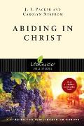Abiding in Christ: 8 Studies for Individuals or Groups