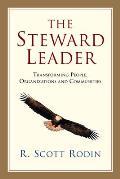 Steward Leader Transforming People Organizations & Communities