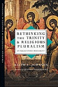 Rethinking the Trinity and Religious Pluralism: An Augustinian Assessment (Strategic Initiatives in Evangelical Theology Strategic Init)