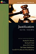 Justification Five Views