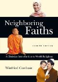 Neighboring Faiths: A Christian Introduction to World Religions Cover