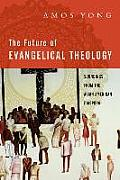 Future of Evangelical Theology Soundings from the Asian American Diaspora