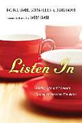 Listen in: Building Faith and Friendship Through Conversations That Matter