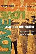 Love Is an Orientation: Elevating the Conversation with the Gay Community Cover