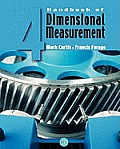 Handbook of Dimensional Measurement (4TH 07 Edition)