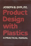 Product Design with Plastics: A Practical Manual