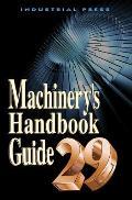 Machinerys Handbook Guide 29th Edition