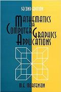 Mathematics for Computer Graphics Applications (2ND 99 Edition)