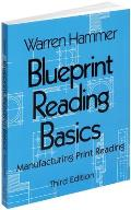 Blueprint Reading Basics 3RD Edition Manufacturi