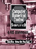 Cnc Simplified with CDROM (Lab Manual)