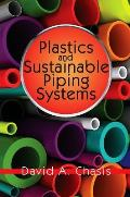 Plastics and Sustainable Piping Systems