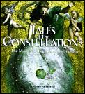 Tales of the Constellations The Myths & Legends of the Night Sky
