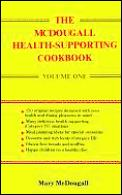 Mcdougall Health Supporting Cookbook Volume 1