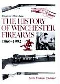 History Of Winchester Firearms 1866 1992