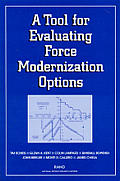 A Tool for Evaluating Force Modernization Options