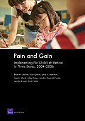Pain and Gain: Implementing No Child Left behind in Three States, 2004-2006