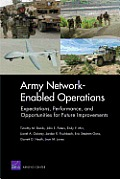 Army Network-Enabled Operations: Expectations, Performance, and Opportunities for Future Improvements