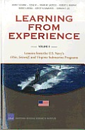 Learning from Experience: Volume II: Lessons from the U.S. Navy's Ohio, Seawolf, and Virginia Submarine Programs