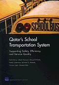 Qatar's School Transportation System: Supporting Safety, Efficiency, and Service Quality