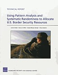 Using Pattern Analysis and Systematic Randomness to Allocate U.S. Border Security Resources