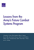 Lessons from the Army's Future Combat Systems Program