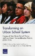 Transforming an Urban School System: Progress of New Haven School Change and New Haven Promise Education Reforms (2010 2013)