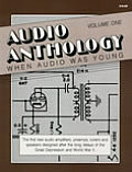 Audio Anthology Volume 1 When Audio Was Young