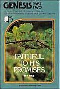 Genesis Part 2: Faithful to His Promises