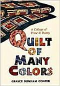 Quilt of Many Colors: A Collage of Prose and Poetry