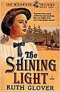 Shining Light 01 The Wildrose Trilogy