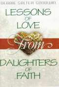 Lessons of Love from Daughters of Faith
