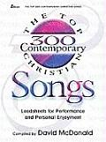 Top 300 Contemporary Christian Songs Leadsheets for Performance & Personal Enjoyment