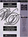 The Worship Drama Library, Volume 13: 15 Sketches for Enhancing Worship