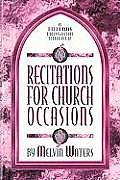 Recitations for Church Occasions: A Lillenas Program Builder